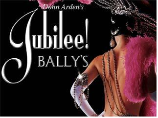 Jubilee Show at Bally's